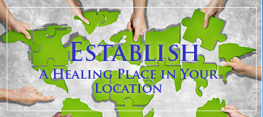 Establish A Healing Place in Your Location